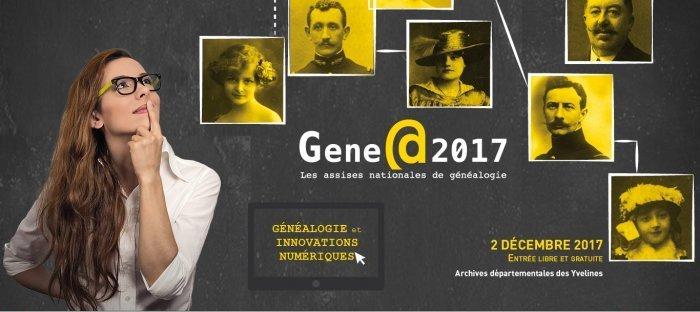 Les Assises nationales de la Généalogie Gene@2017 samedi 2 décembre 2017