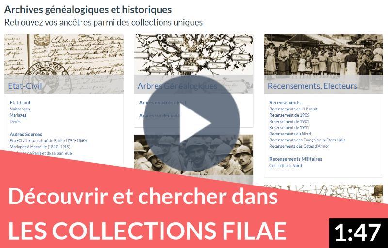 Découvrir et chercher un ancêtre dans les collections Filae
