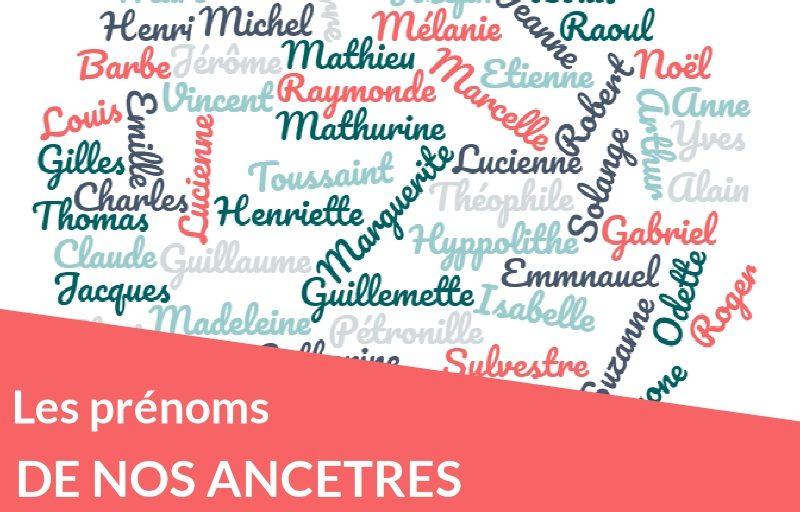 Les prénoms de nos ancêtres