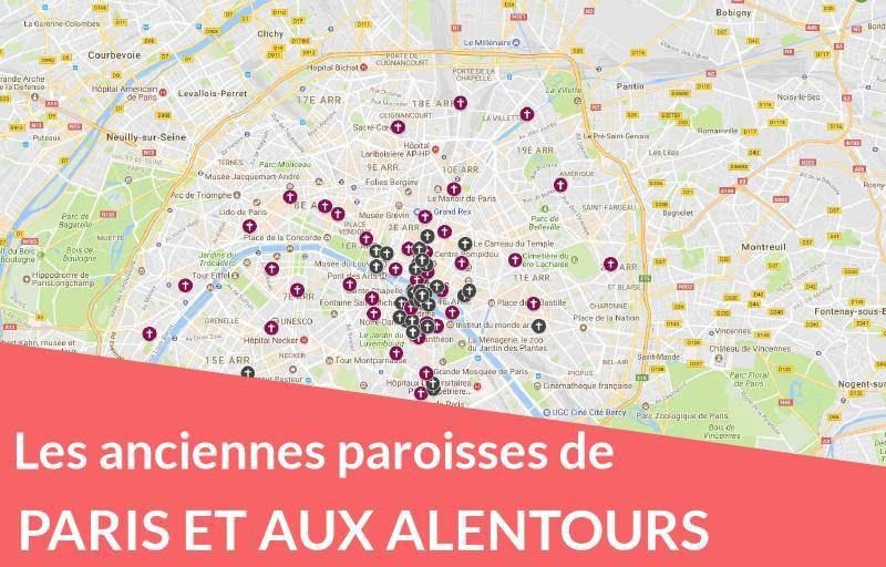 Les anciennes paroisses de Paris et aux alentours