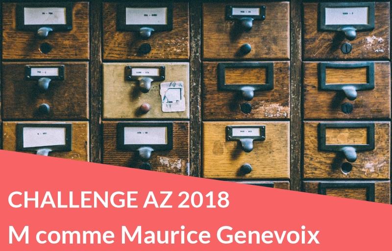 Challenge AZ 2018 : M comme Maurice Genevoix