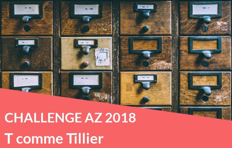 Challenge AZ 2018 : T comme Tillier