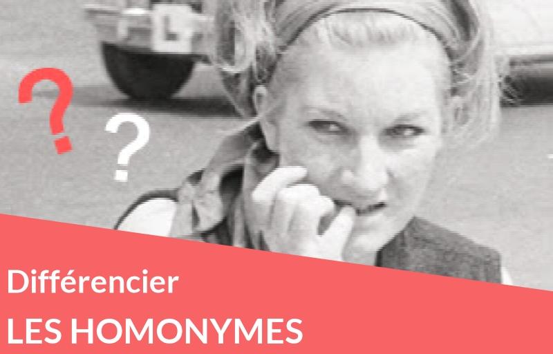 Astuces : comment différencier les homonymes