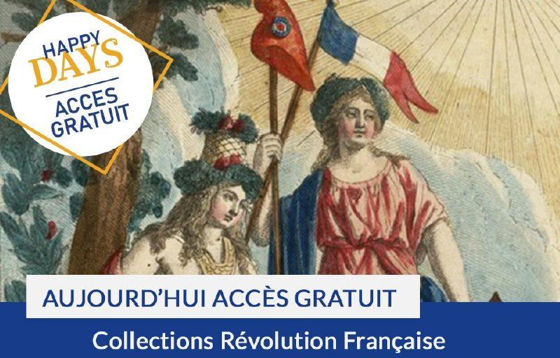 Happy Days : accès gratuit aujourd'hui aux collections Révolution Française