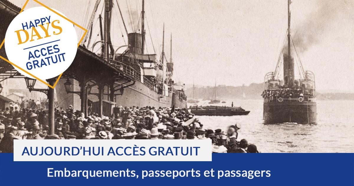 Accès gratuit : Collections Embarquements et passeports pour l'étranger