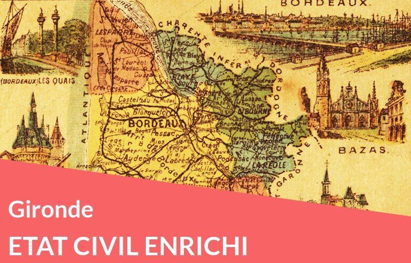 Nouveau ! Gironde : recherchez les parents et trouvez tous les actes
