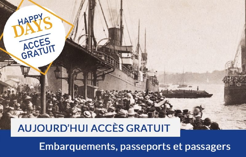 Happy Days : accès gratuit aujourd'hui aux collections Embarquements et passeports pour l'étranger