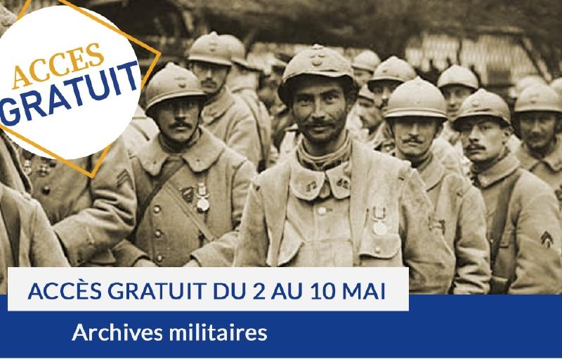 Accès gratuit du 2 au 10 mai : Archives militaires