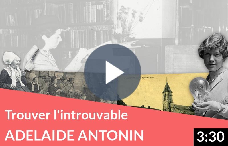 Un cas pratique de recherche : à la recherche d'Adélaïde Antonin