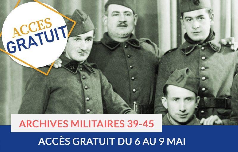 Accès gratuit : archives militaires 39-45